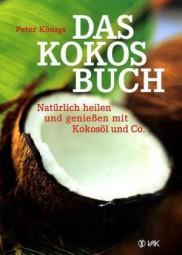 Das Kokos Buch - von Peter Königs